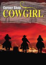Cornershop Cowgirl by Alison Carr