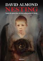 Nesting: Short Stories by David Almond